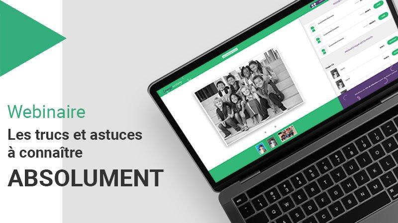 Webinaire Lumys Scolaire numéro 4 qui présente tous les trucs et astuces utiles pour gérer vos projets scolaires en toute sérénité sur Lumys Scoliare, logiciel de vente de photos scolaires en ligne pour les photographes professionnels